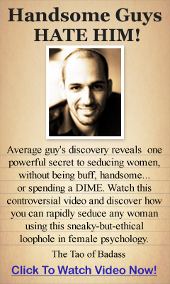 new relationship advice for men from women @ The Tao Of Badass - Dating Advice For Men