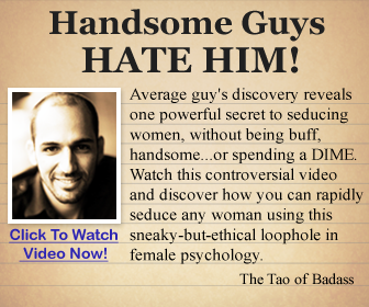 dating advice men @ The Tao Of Badass - Dating Advice For Men